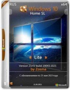 Windows 10 HomeSL [x64] Lite 21H1 build 19043.1021 by Zosma