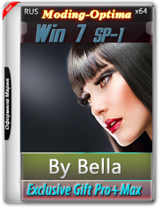 Win 7 SP-1 Exclusive Gift Pro+Max 2 IN 1(Moding-Optima) by Bella and Mariya (x64) [Ru] (2016)