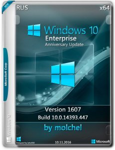 Windows 10 Enterprise v1607 / x64 / 447 / by molchel / ~rus~