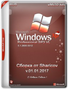Windows XP Pro SP3 VL / x86 / by Sharicov / v.01.01.2017 / ~rus~