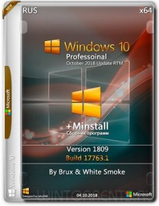 Windows 10 Pro (x64) 1809.17763.1 + MInstAll by Brux & White Smoke Русский