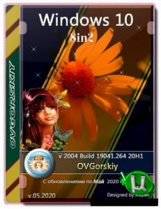 Windows 10 образ для DVD x86-x64 Ru 2004 20H1 8in2 Orig-Upd 05.2020 by OVGorskiy®