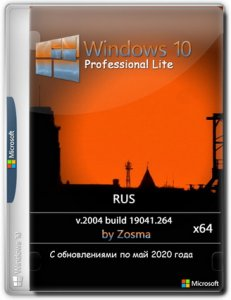 Windows 10 Pro x64 lite 2004 build 19041.264 by Zosma [Ru]