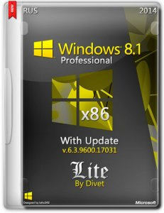 Windows 8.1 Pro with update 6.3.9600.17056 LITE 3 by Divet (x86) (2020) [Ru]